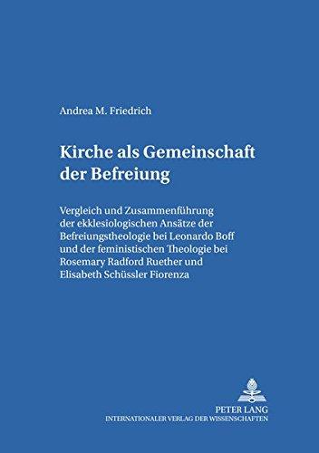 Kirche als Gemeinschaft der Befreiung: Andrea M. Friedrich