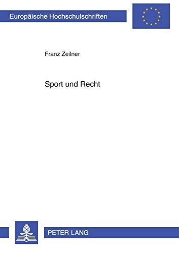 Sport und Recht: Zeilner, Franz