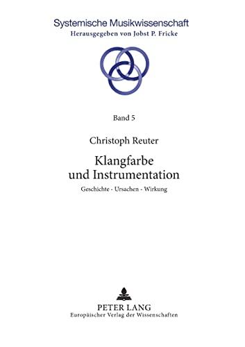Klangfarbe und Instrumentation: Christoph Reuter