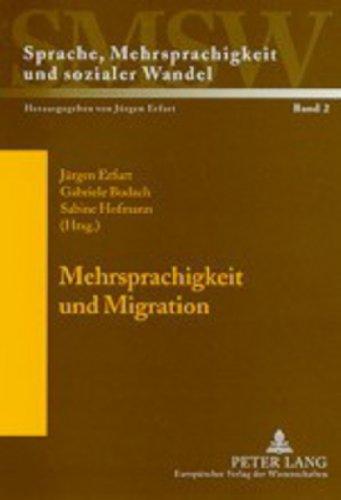 9783631502853: Mehrsprachigkeit Und Migration: Ressourcen Sozialer Identifikation (Sprache, Mehrsprachigkeit Und Sozialer Wandel. Language. Mul)