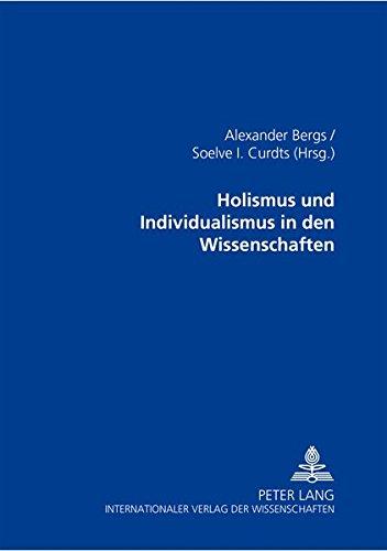 9783631503485: Holismus und Individualismus in den Wissenschaften (German Edition)