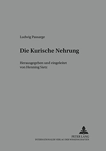 Die Kurische Nehrung: Ludwig Passarge