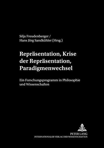 Repräsentation, Krise der Repräsentation, Paradigmenwechsel Ein Forschungsprogramm in ...