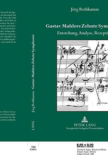 9783631504093: Gustav Mahlers Zehnte Symphonie: Entstehung Analyse Rezeption