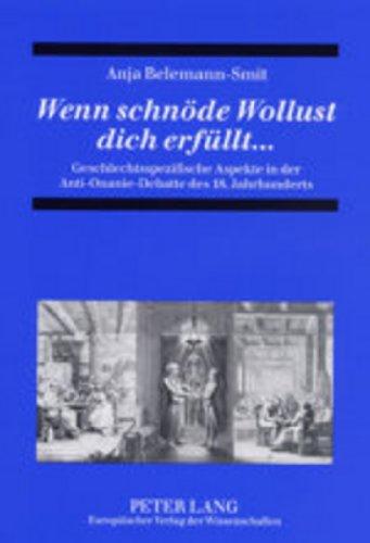 9783631504291: Wenn schnöde Wollust dich erfüllt...: Geschlechtsspezifische Aspekte in der Anti-Onanie-Debatte des 18. Jahrhunderts (German Edition)