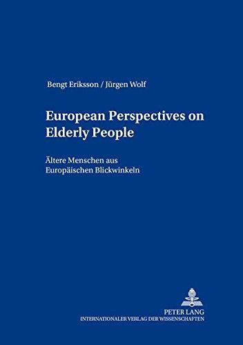 European Perspectives on Elderly People (European Social: Eriksson Bengt /