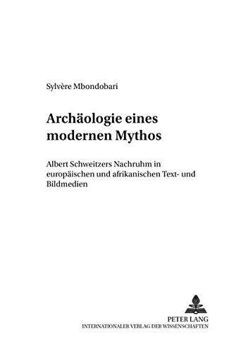 Archäologie eines modernen Mythos: Sylvère Mbondobari