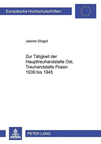 Zur Tätigkeit der Haupttreuhandstelle Ost, Treuhandstelle Posen 1939 bis 1945: Jeanne Dingell