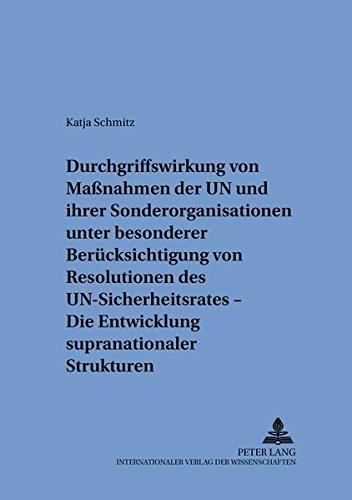 Durchgriffswirkung von Maßnahmen der UN und ihrer Sonderorganisationen unter besonderer Ber&...