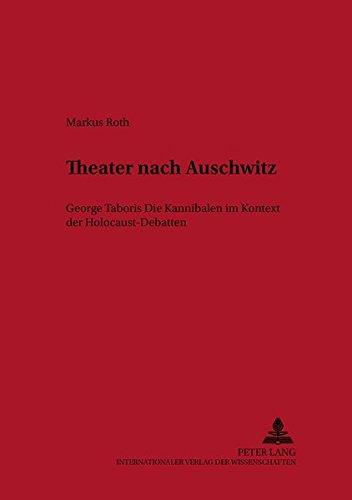 9783631506110: Theater nach Auschwitz: George Taboris