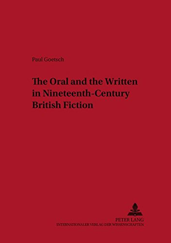 9783631506745: The Oral and the Written in Nineteenth-Century British Fiction (Neue Studien zur Anglistik und Amerikanistik)