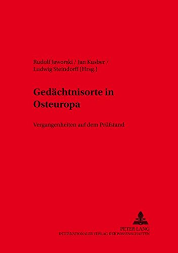 9783631506813: Gedächtnisorte in Osteuropa: Vergangenheiten auf dem Prüfstand (Kieler Werkstücke) (German Edition)