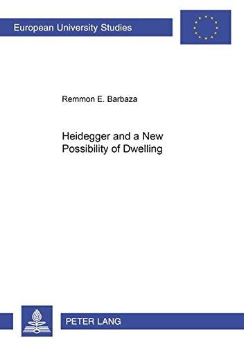 9783631506899: Heidegger and a New Possibility of Dwelling (Europäische Hochschulschriften / European University Studies / Publications Universitaires Européennes)