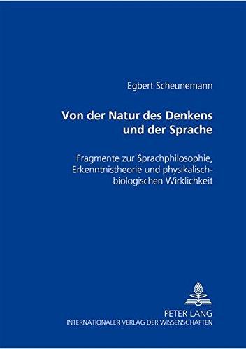Von der Natur des Denkens und der Sprache: Egbert Scheunemann