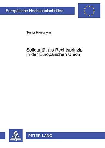 Solidarität als Rechtsprinzip in der Europäischen Union: Tonia Hieronymi
