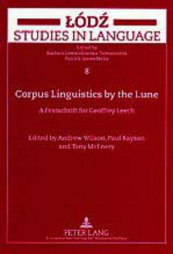 9783631509524: 8: Corpus Linguistics by the Lune: A Festschrift for Geoffrey Leech (Lodz Studies in Language)