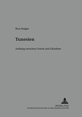 9783631511299: Tunesien: Aufstieg Zwischen Orient Und Okzident