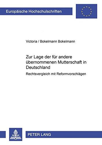 Zur Lage der für andere übernommenen Mutterschaft in Deutschland: Victoria Bokelmann