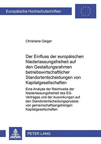 Der Einfluss der europäischen Niederlassungsfreiheit auf den Gestaltungsrahmen ...