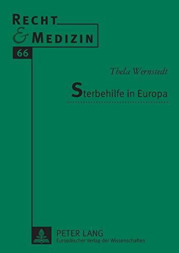 9783631511947: Sterbehilfe in Europa (Recht und Medizin) (German Edition)