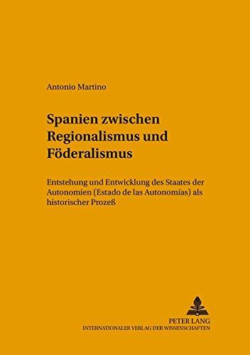 Spanien zwischen Regionalismus und Föderalismus: Antonio Martino