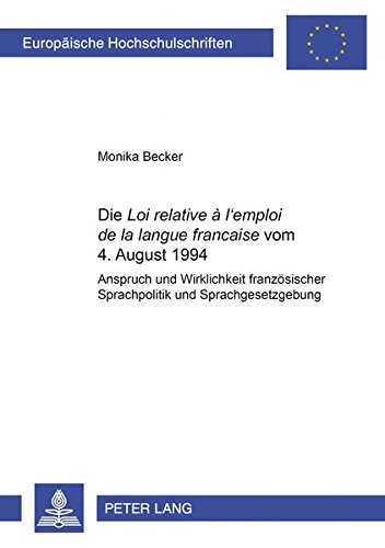 Die «Loi relative à l?emploi de la langue française» vom 4. August 1994 ...