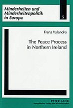 The Peace Process in Northern Ireland: Valandro Franz