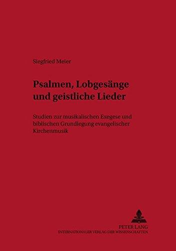 Psalmen, Lobgesänge und geistliche Lieder: Siegfried Meier