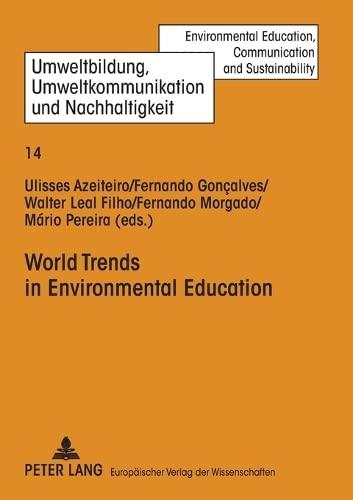 World Trends in Environmental Education (Environmental Education,: Azeiteiro, Ulisses (Editor)/