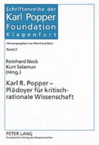 Karl R. Popper - Plädoyer für kritisch-rationale Wissenschaft: Reinhard Neck