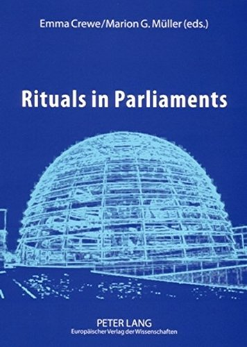 9783631519936: Rituals in Parliaments: Political, Anthropological and Historical Perspectives on Europe and the United States