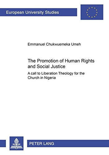 The Promotion of Human Rights and Social Justice: A Call to Liberation Theology for the Church in ...