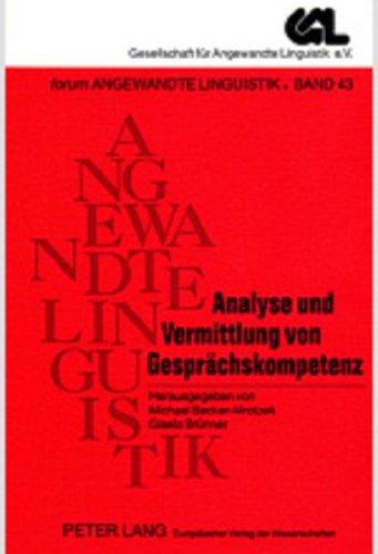 9783631520970: Analyse und Vermittlung von Gesprächskompetenz (Forum Angewandte Linguistik - F.A.L.) (German Edition)
