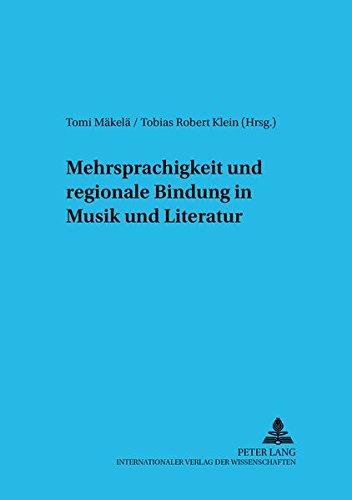 Mehrsprachigkeit und regionale Bindung in Musik und Literatur: Tomi M�kel�
