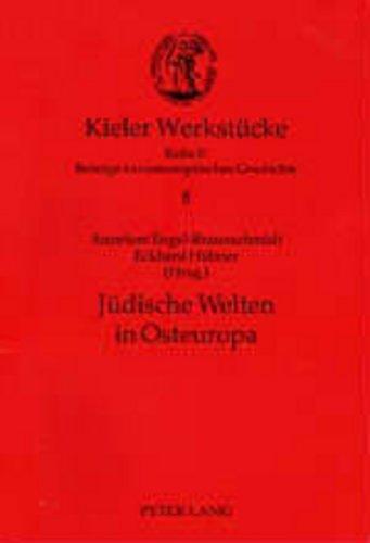 9783631523780: Jüdische Welten in Osteuropa (Kieler Werkstücke) (German Edition)