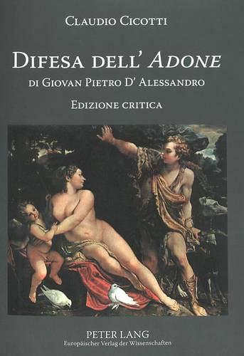 9783631524022: Difesa dell' «Adone» di Giovan Pietro D'Alessandro: Edizione critica (Italian Edition)