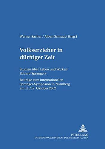 Volkserzieher in dürftiger Zeit: Werner Sacher