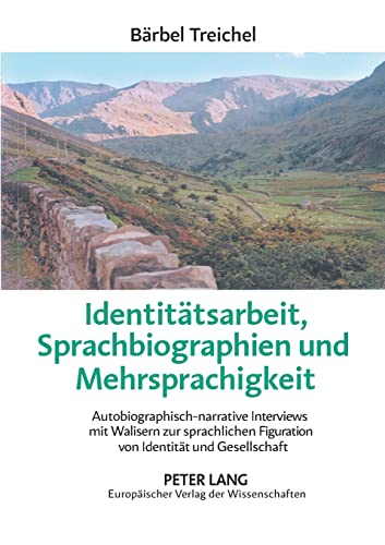Identitätsarbeit, Sprachbiographien und Mehrsprachigkeit: Bärbel Treichel