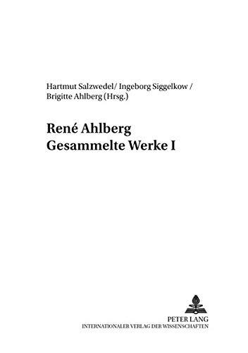 9783631526569: René Ahlberg- Gesammelte Werke I (Sozialwissenschaften) (German Edition)
