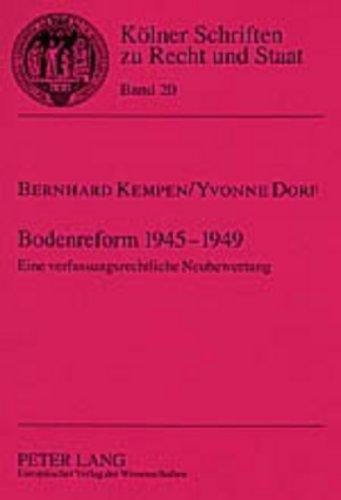 9783631526699: Bodenreform 1945-1949: Eine verfassungsrechtliche Neubewertung (Kölner Schriften zu Recht und Staat) (German Edition)