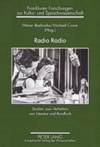 9783631526767: Radio Radio: Studien zum Verhältnis von Literatur und Rundfunk (Frankfurter Forschungen zur Kultur- und Sprachwissenschaft) (German Edition)