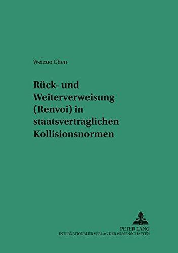 Rück- und Weiterverweisung (Renvoi) in staatsvertraglichen Kollisionsnormen: Weizuo Chen