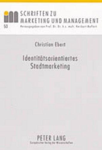 Identitätsorientiertes Stadtmarketing: Christian Ebert