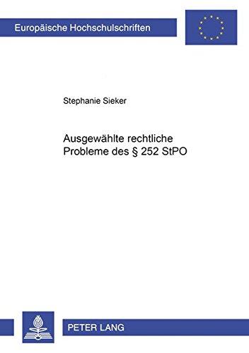 Ausgewählte rechtliche Probleme des § 252 StPO: Stephanie Sieker