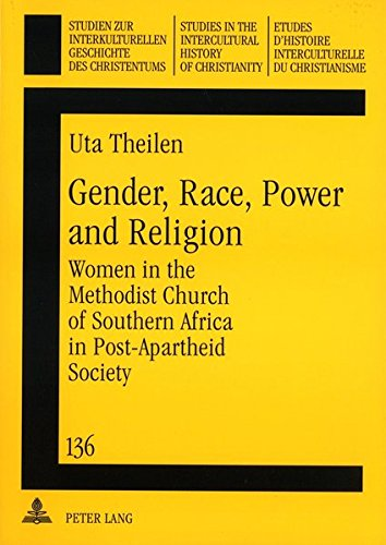 Gender, Race, Power and Religion: Women in the Methodist Church of Southern Africa in ...