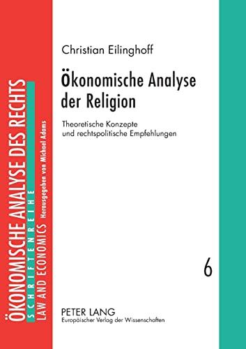 Ökonomische Analyse der Religion: Christian Eilinghoff