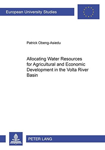 Allocating Water Resources for Agricultural and Economic Developm: Obeng-Asiedu Patrick