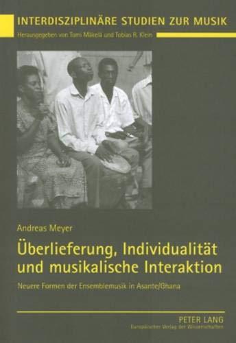Überlieferung, Individualität und musikalische Interaktion: Andreas Meyer