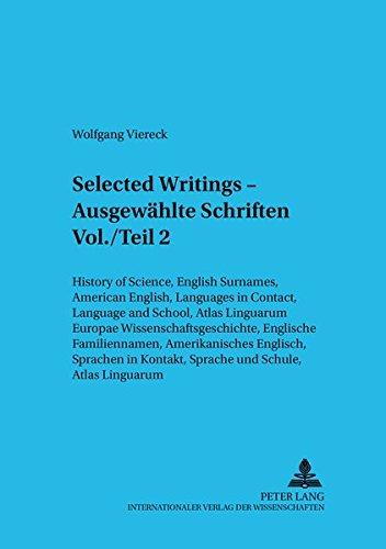 Selected Writings - vol. 2 Ausgewahlte Schriften: Wolfgang Viereck