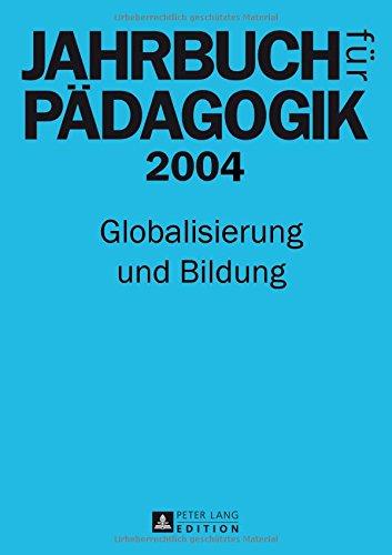 9783631531259: Jahrbuch Fur Padagogik 2004: Globalisierung Und Bildung